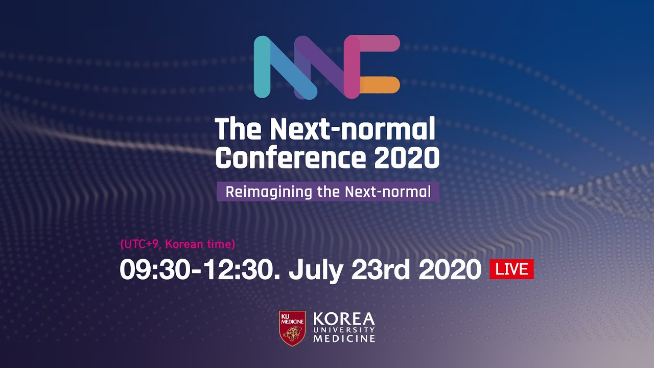 [NNC 2020] The Next-normal Conference 2020 - Reimagining the Next-normal (한국어)