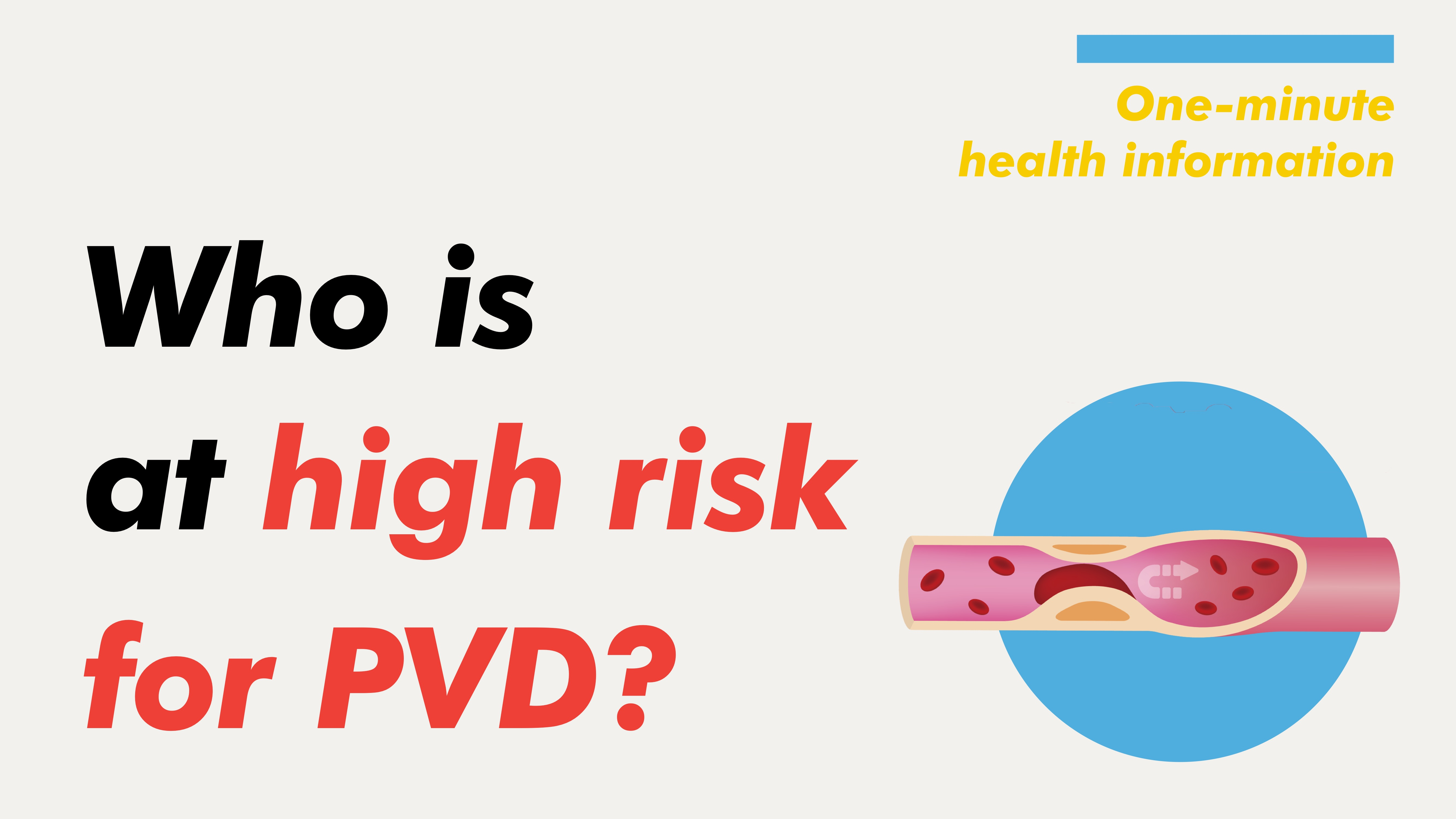 [Health Information] Who is at high risk for PVD?